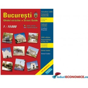 Bucuresti-Ghidul strazilor
